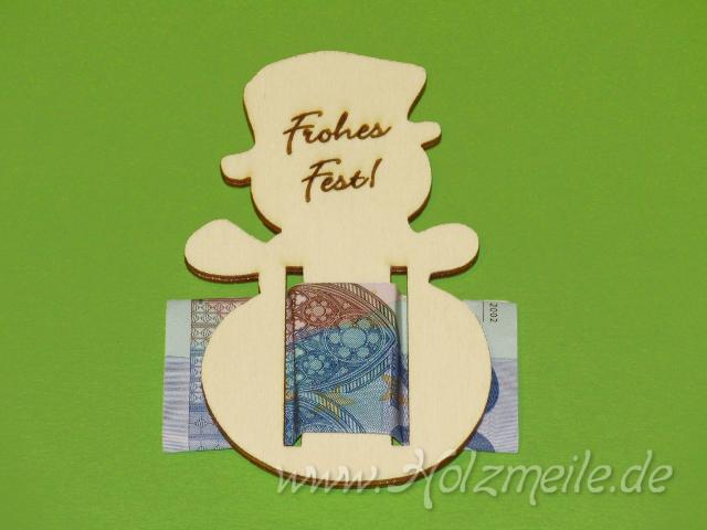 Geldgeschenk Schneemann Frohes Fest Aus Holz 10810110610