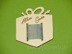 """Geld-Geschenk """"Alles Gute"""" aus Holz"""