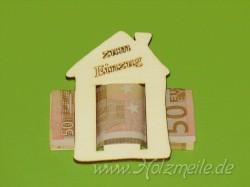 """Geldgeschenk Haus """"zum Einzug"""" aus Holz"""