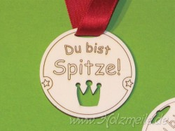 """Holz-Medaille Krone """"Du bist Spitze!"""""""