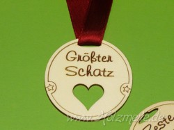 "Holz-Medaille Herz ""Grösster Schatz"""