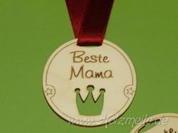 "Holz-Medaille Krone ""Beste Mama"""