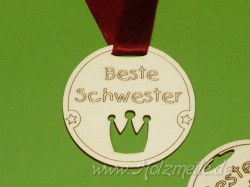 "Holz-Medaille Krone ""Beste Schwester"""