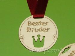 """Holz-Medaille Krone """"Bester Bruder"""""""